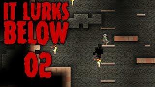 It Lurks Below - Ep 02 - Exploring Down Below! - Let's Play It Lurks Below Gameplay