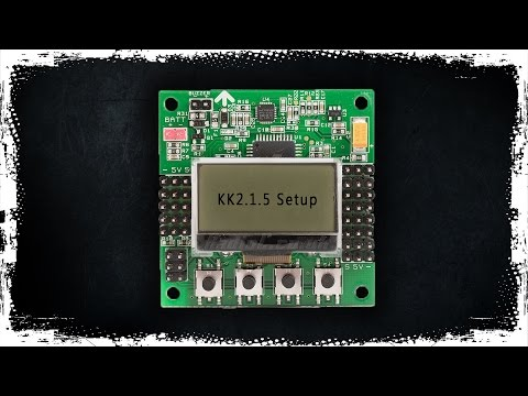 How to Setup KK2.1.5 Board