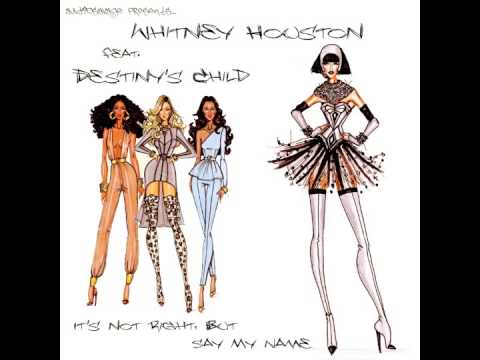 Whitney Houston feat. Destiny's Child - It's Not Right, But Say My Name (AudioSavage Mashup)