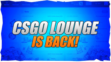 CSGO Lounge Is Back!! (CSGO Match Betting Return)