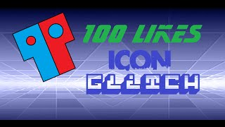 Geometry Dash 100 likes icon glitch! [Ios and Android]