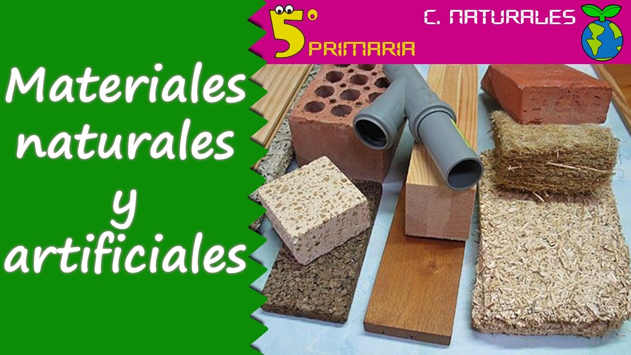 Materiales Naturales Y Artificiales Naturales 5º Primaria Tema 1