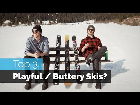 TOP 3 BUTTERY / PLAYFUL FREESTYLE SKIS?