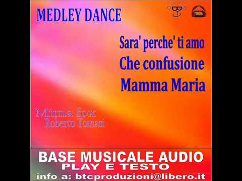 SARA' PERCHE' TI AMO-CHE CONFUSIONE-MAMMA MARIA medley dance - Mirnafox/RobertoTomasi