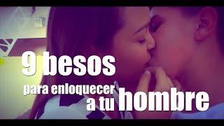 9 besos para enloquecer a tu hombre