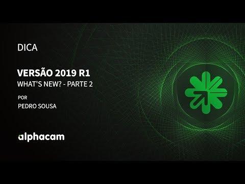 Dica 13 Alphacam | Versão 2019 R1 - Parte 2