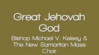 new-samaritan-mass-choir---great-jehovah-god