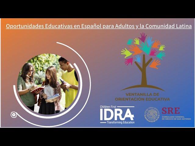 Oportunidades Educativas para Adultos en Español - IDRA Ver seminario web