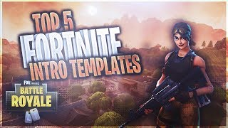 Top 5 Fortnite Intros! FREE 3D/2D Amazing Fortnite Intro Templates #1 [Sony Vegas]