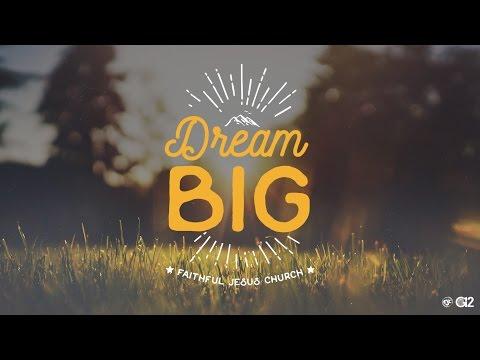 Dream Big Series Part 2  - Ignite Your Imagination compressed