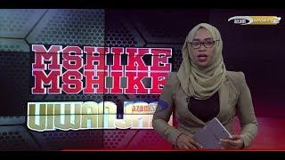 MSHIKEMSHIKE VIWANJANI   -  AZAM TV    20/10/2018