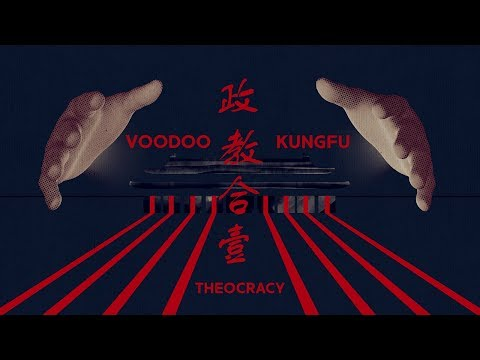 Voodoo Kungfu - THEOCRACY (OFFICIAL LYRIC VIDEO)