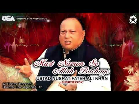 Mast Nazron Se Allah Bachaye   Ustad Nusrat Fateh Ali Khan   Complete Version   OSA Worldwide