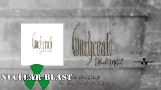 WITCHCRAFT - A Boy And A Girl (OFFICIAL TRACK)