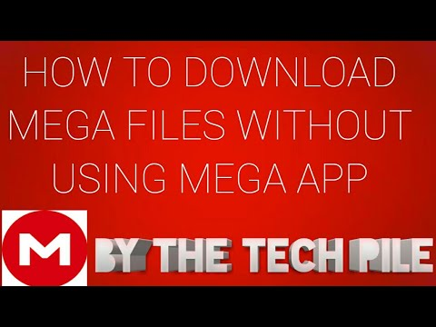 How to download files from mega links without using mega app very easy (BY  THE TECH PILE)