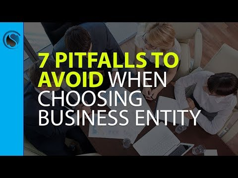 7 Pitfalls to Avoid When Choosing Your Business Entity and Name Which Can Cost You