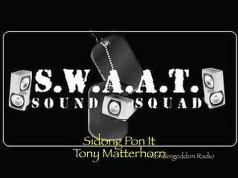 Tony Matterhorn - Sidong Pon It