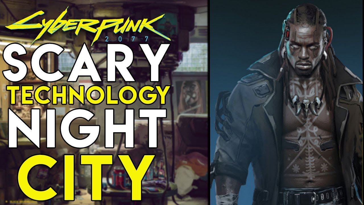 5 SCARY Technology/Gangs Within Night City - Cyberpunk 2077 thumbnail