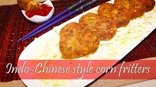 Indo Chinese Sweet Corn Fritters | Sweet Corn Pakoda By Crazy4veggie.com