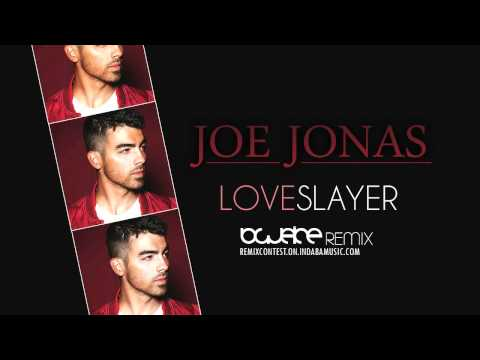 Joe Jonas - Love Slayer (Blueice Remix)