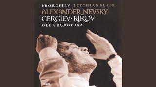 Prokofiev: Alexander Nevsky, Op.78 - 2. Song about Alexander Nevsky