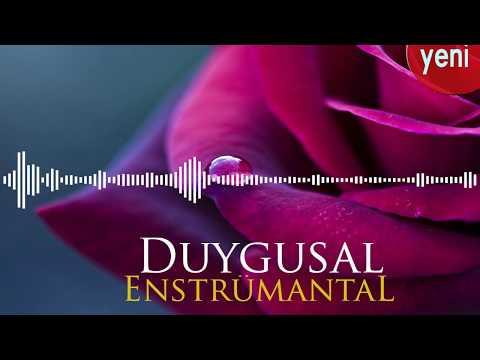Duygusal Enstrümantal Fon Müziği ♫ 2018