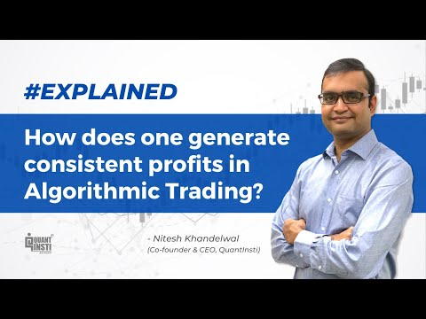 How to generate consistent profits in algorithmic trading? #AlgoTradingAMA