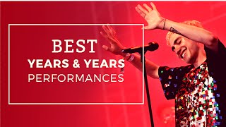 BEST Years & Years Performances | Mashup