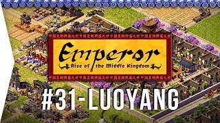 Emperor ► Mission 31 New Capital at Luoyang - [1080p Widescreen] - Let's Play Game