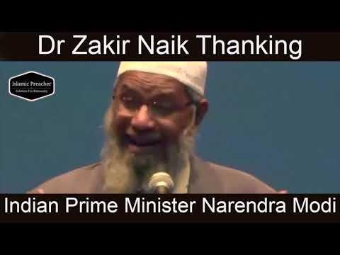 Dr Zakir Naik Thanking Indian Prime Minister Narendra Modi