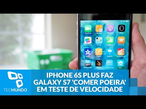 IPhone 6s Plus Faz Galaxy S7 'comer Poeira' Em Teste De Velocidade