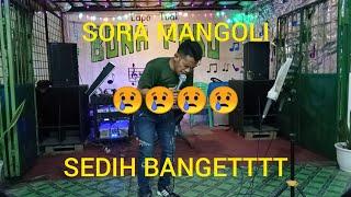 Download lagu KAMU PASTI NANGIS DENGAR LAGU INI😭😭😭SORA MANGOLI Cipt : poster Sihotang  (cover manikparandungandung