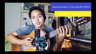 Chord Gampang (Siapkah Kau Tuk Jatuh Cinta -HIVI) by Arya Nara (Tutorial)