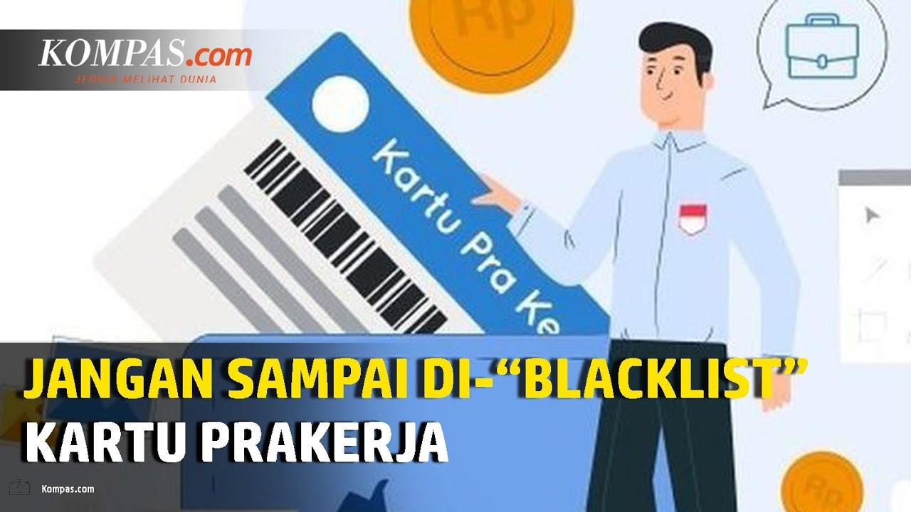 """Jangan Sampai Di-""""blacklist"""" Program Kartu Prakerja"""