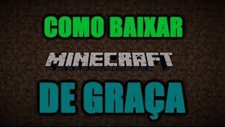 Como Baixar Minecraft Original Gratis [NOVO METODO] Junho 2015