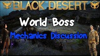 Black Desert Online: World Boss Mechanics Discussion