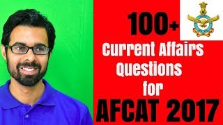 ✅ 100 Most Predicted Current Affairs Questions for AFCAT 2017