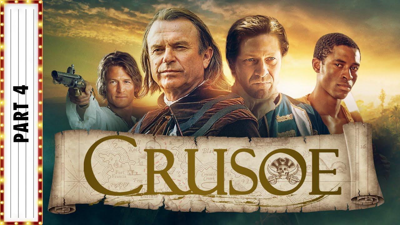 Download CRUSOE Part 4   Sean Bean & Sam Neill   Adventure Movies   The Midnight Screening