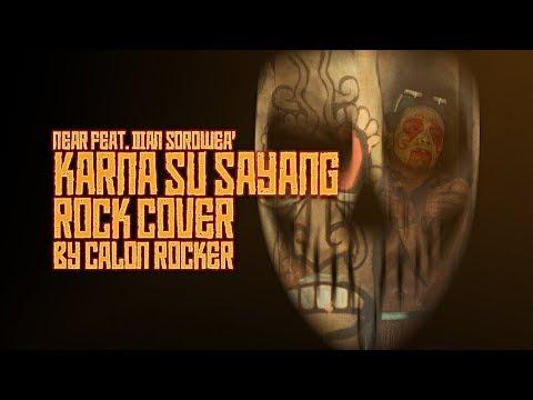 Karna Su Sayang Rock Cover By Calon Rocker