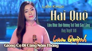 Lam Quỳnh – Tuyển Tập những ca khúc trữ tình sâu lắng , nhiều trái tim ngây ngất .