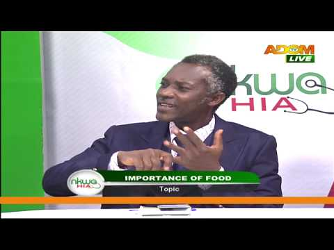 Importance Of Food - Nkwa Hia on Adom TV (4-7-20)