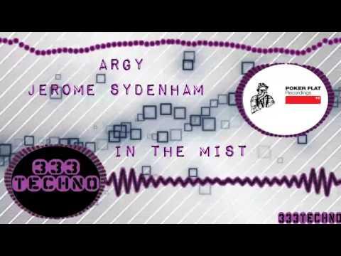 Argy, Jerome Sydenham - In the Mist (Original Mix)