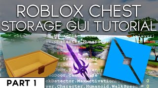 ROBLOX Item Storage - 2019 Scripting Tutorial (Chest/Inventory System with GUI)