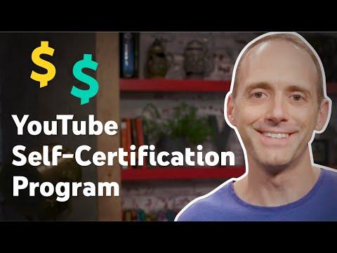 YouTube Self-Certification Program for Monetizing Creators