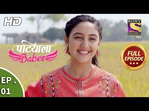 Patiala Babes - Ep 1 - Full Episode - 27th November, 2018