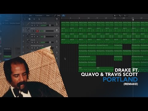 Making a Beat: Drake – Portland feat Quavo & Travis Scott (Remake)