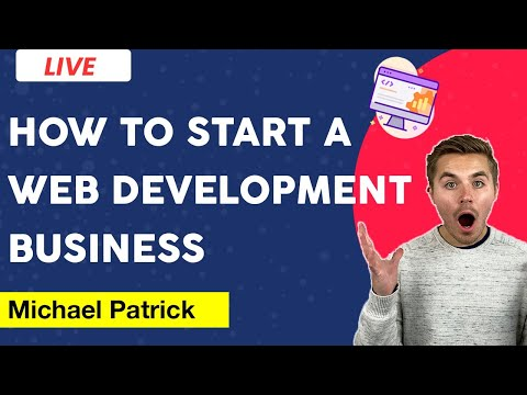 How To Start & Run A Web Design & Development Business | Lead Generation, Sales & Operations