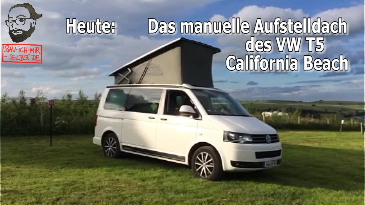 vw t5 2 california beach videoanleitung das aufstelldach. Black Bedroom Furniture Sets. Home Design Ideas