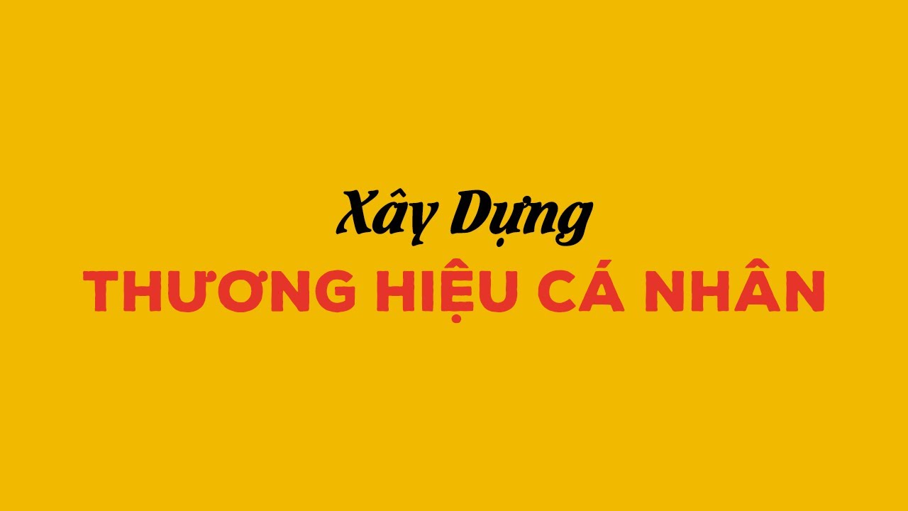 Xây dựng thương hiệu cá nhân điều quan trọng nhất tuổi trẻ | Vũ Kim Khánh