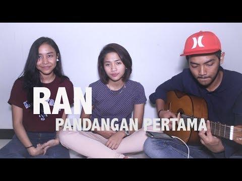 RAN - PANDANGAN PERTAMA [COVER]